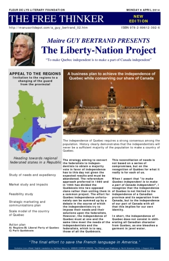 Guy Bertrand's Liberty-Nation Project for a Quebec of the (Communist) Regions