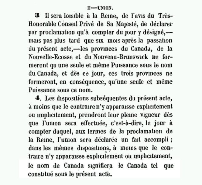 Les sections 3 et 4 de l'Acte de l'Amérique du Nord britannique de 1867