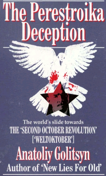 Anatoliy Golitsyn, The Perestroika Deception